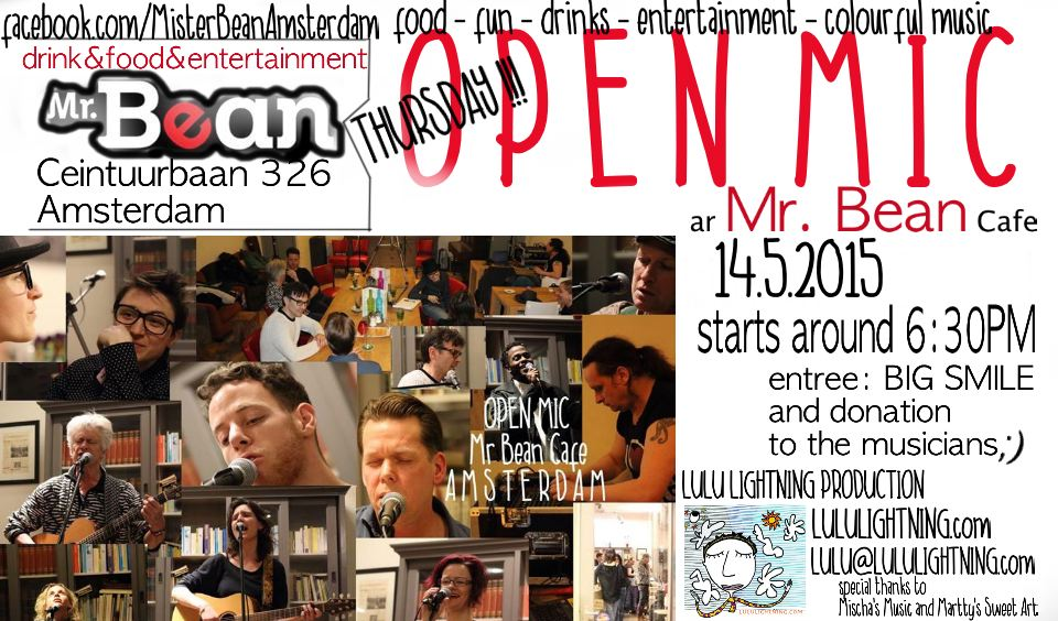 OPEN MIC at Mr Bean Cafe Amsterdam 14 th may 2015